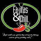 Fajitas and Chill 2 by Gwright313