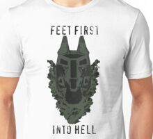 Feet First into Hell  Unisex T-Shirt
