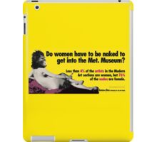 Do Women Have to be Naked? iPad Case/Skin