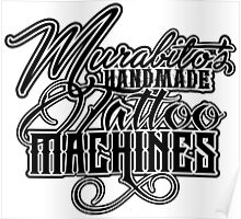 "Murabito""s Handmade Tattoo Machines in black Poster"