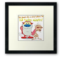 Great Place To Kill Twelve Minutes. Ren and Stimpy Show Framed Print