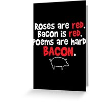 bacon red Greeting Card
