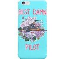 Best Damn Pilot iPhone Case/Skin