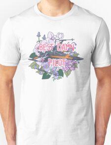 Best Damn Pilot Unisex T-Shirt