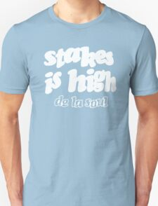 De La Soul Stakes Is High T-Shirt