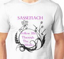 Sassenach Follow Me Through The Stones  Unisex T-Shirt