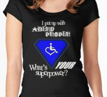I Put Up with Abled People (White Text) Women's Fitted Scoop T-Shirt