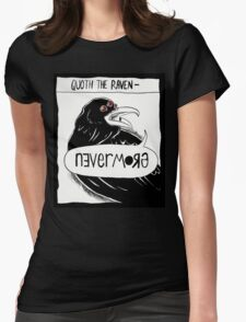 Quoth the Raven - Nevermore Womens Fitted T-Shirt