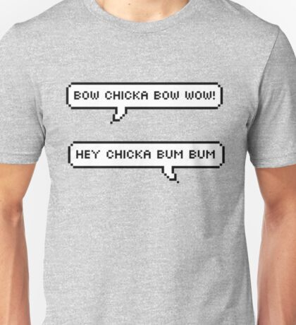 Bow Chicka Bum Bum Unisex T-Shirt