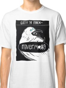 Quoth the Raven - Nevermore V2 Classic T-Shirt