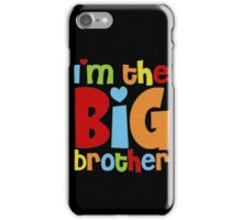 Im The Big Brother iPhone Case/Skin