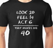 Look 20 Feel 14 act 6 Unisex T-Shirt