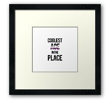 Coolest Ace in the Place Framed Print