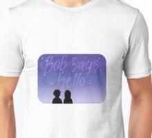 Bob Says Hello + Silhouette Unisex T-Shirt