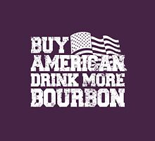 Buy american drink more bourbon Unisex T-Shirt