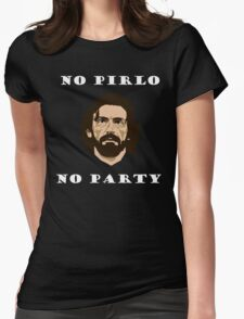 No Pirlo No Party Womens Fitted T-Shirt