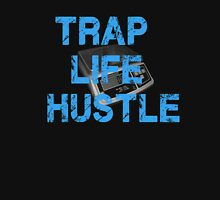 Hustle Hard in the Trap Shirt Unisex T-Shirt
