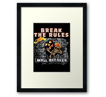 Wall Breaker Break The Rules COC Halloween Framed Print