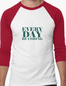 Everyday be coding Men's Baseball ¾ T-Shirt