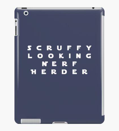 'Scruffy Looking Nerf Herder' iPad Case/Skin