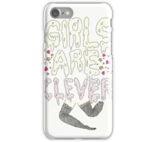 Girls Are Clever iPhone Case/Skin