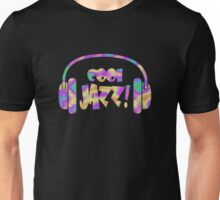 Listen to cool jazz Unisex T-Shirt