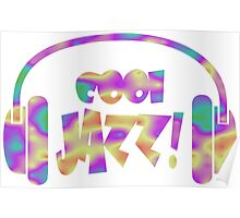 Listen to cool jazz Poster