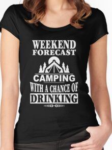 Weekend Forecast Camping With A Chance Of Drinking Women's Fitted Scoop T-Shirt