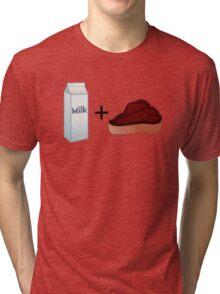 Milk Steak Tri-blend T-Shirt