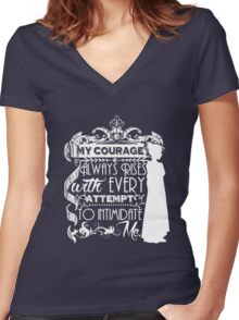 Jane Austen Quote - My Courage Always Rises With Every Attempt to Intimidate Me Women's Fitted V-Neck T-Shirt