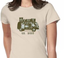 Fresno Or Bust! Womens Fitted T-Shirt