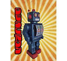 ROBOT DESTROY! Photographic Print