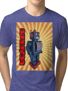 ROBOT DESTROY! Tri-blend T-Shirt