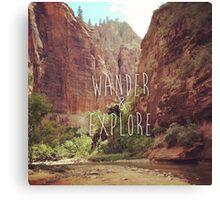 Wander&Explore Canvas Print