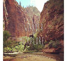 Wander&Explore Photographic Print
