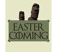 Easter is coming - GOT parody Photographic Print