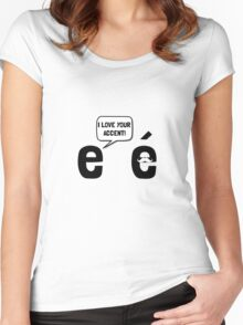 Love Accent Women's Fitted Scoop T-Shirt