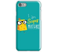 Super Mature iPhone Case/Skin