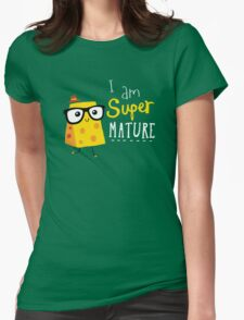 Super Mature Womens Fitted T-Shirt