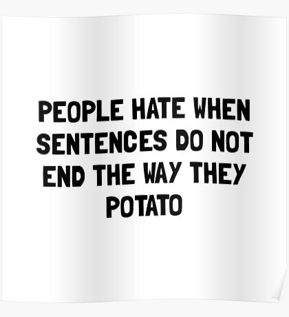 Sentences Potato Poster