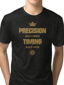 Precision Beats Power, Timing Beats Speed Tri-blend T-Shirt