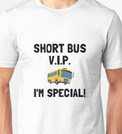Short Bus VIP Unisex T-Shirt