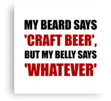 Craft Beer Whatever Canvas Print