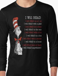 I Will Read - Read Across America Day 2016 Long Sleeve T-Shirt
