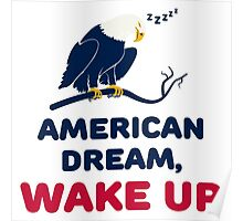American Dream, Wake Up Poster