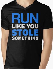 Run like you stole something Mens V-Neck T-Shirt