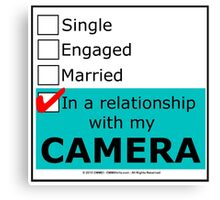 In A Relationship With My Camera Canvas Print