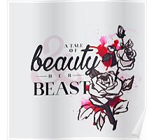 The tale of a beauty and her beast. Poster