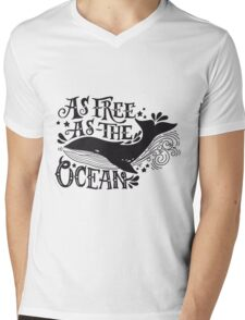As free as the ocean.  Mens V-Neck T-Shirt