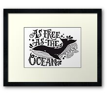 As free as the ocean.  Framed Print